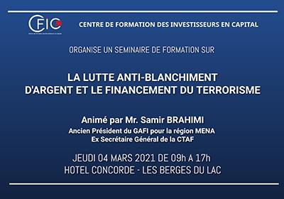 Séminaire sur la lutte Anti-blanchiment d'Argent et le Financement du Terrorisme